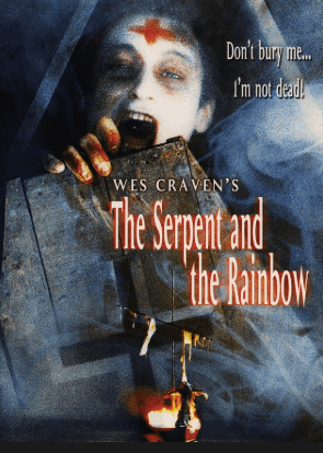 The Serpent and the Rainbow (1988). Spiritual Movie Review - Jacklyn A. Lo