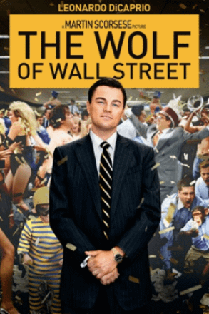 The Wolf of Wall Street (2013). Spiritual Movie Review - Jacklyn A. Lo
