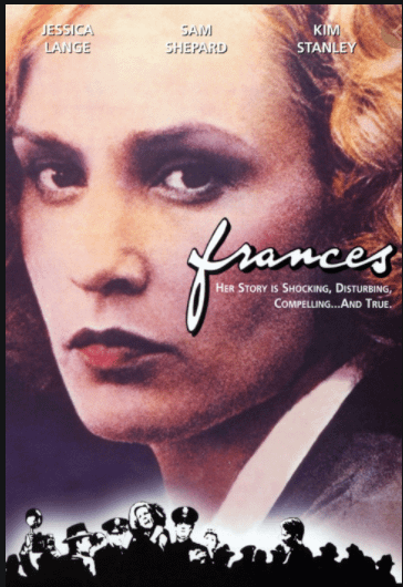 FRANCES (1982). Spiritual Movie Review - Jacklyn A. Lo