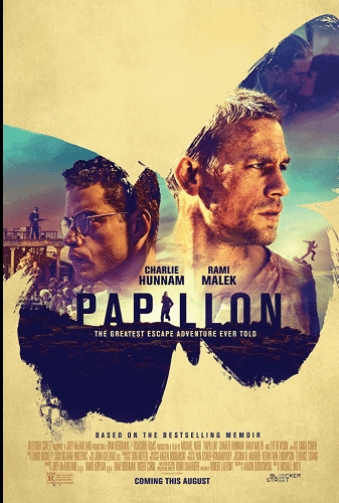 Papillon (2017). Spiritual Movie Review - Jacklyn A. Lo