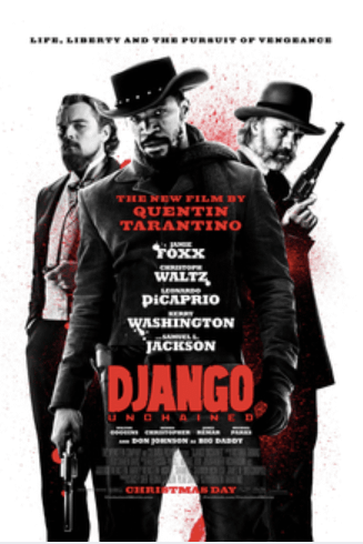 Django Unchained (2012). Spiritual Movie Review - Jacklyn A. Lo