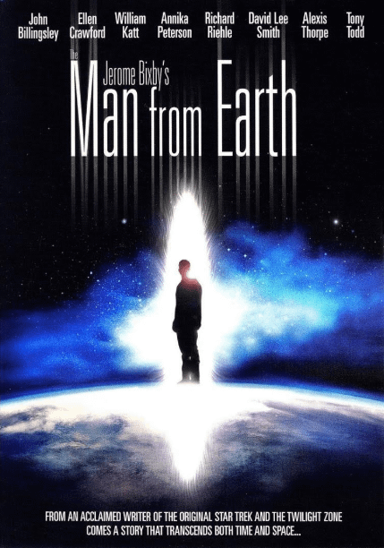 Man from Earth ( 2007). Spiritual Movie Review - Jacklyn A. Lo